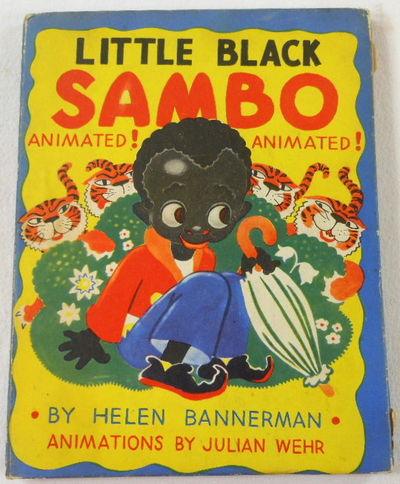 Little Black Sambo. Animated!, Bannerman, Helen. Animations By Julian Wehr