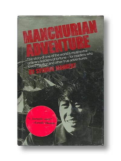 Manchurian Adventure, Mangeot, Sylvain