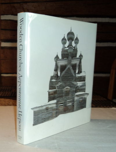 WOODEN CHURCHES: TRAVELLING IN THE RUSSIAN NORTH., Davies, Richard; and Moreton, Matilda.