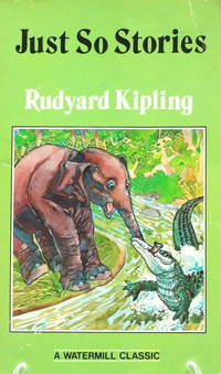 Just So Stories (Watermill Classic), Kipling, Rudyard
