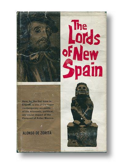 The Lords of New Spain, De Zorita, Alonzo