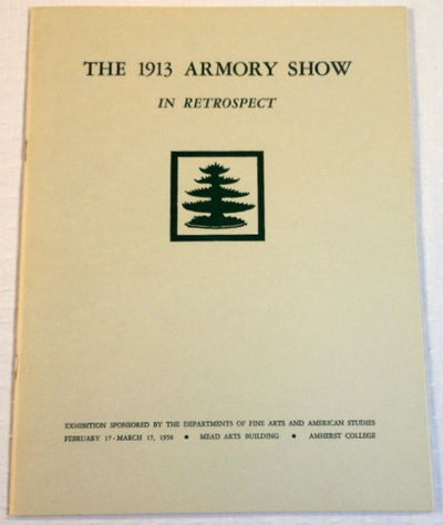 The 1913 Armory Show in Retrospect, Amherst College
