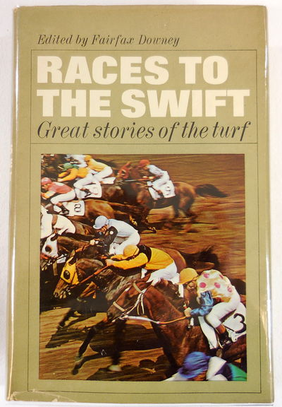 Image for Races to the Swift: Great Stories of the Turf