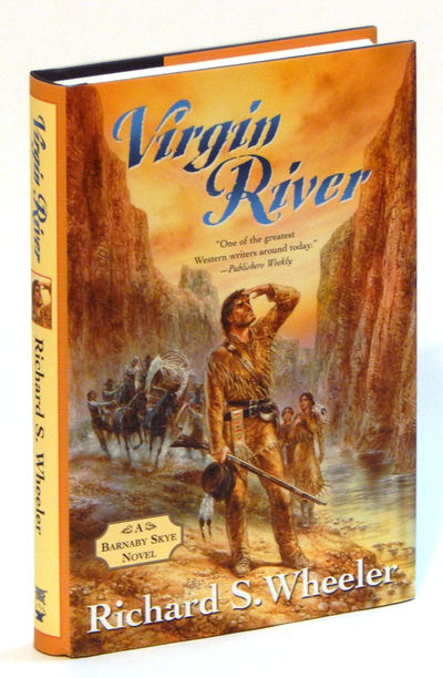 Virgin River: A Barnaby Skye Novel (Skye's West), Wheeler, Richard S.