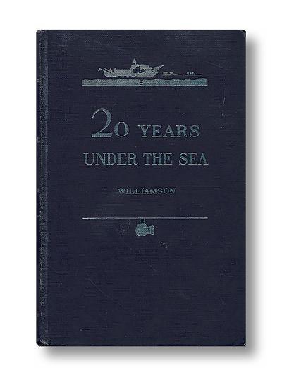 Twenty Years Under the Sea, Williamson,J.E.