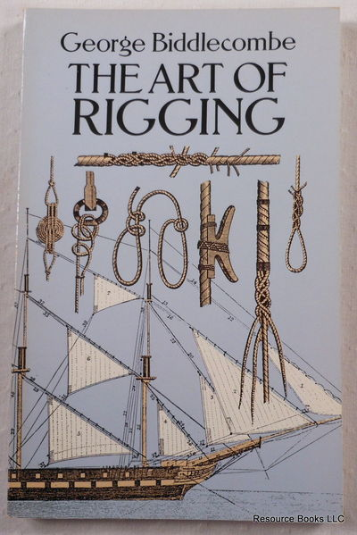 The Art of Rigging, Biddlecombe, Captain George