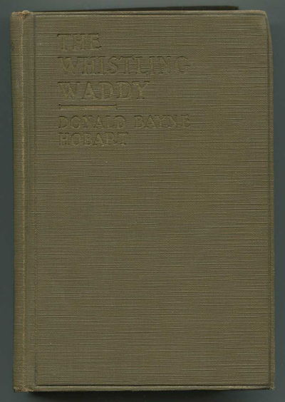 The Whistling Waddy: A Western Story, Hobart, Donald Bayne