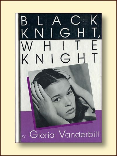 Black Knight White Knight (Thorndike Press Large Print Americana Series), Vanderbilt, Gloria