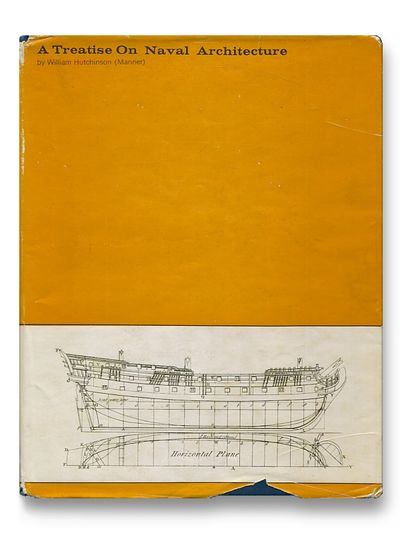 Treatise on Naval Architecture, William Hutchinson