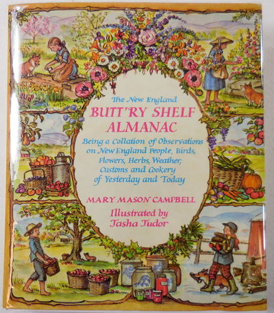 Image for The New England Butt'ry Shelf Almanac: Being a Collation of Observations on New England People, Birds, Flowers, Herbs, Weather, Customs, and Cookery o