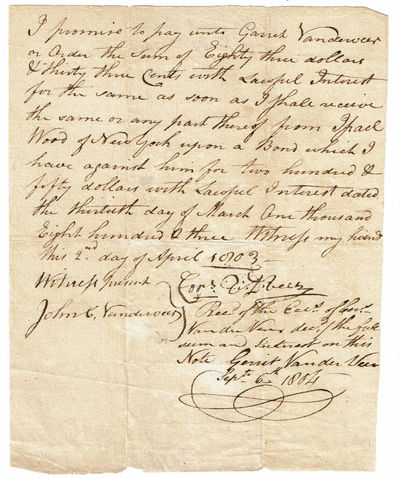 VANDERVEER, CAPTAIN CORNELIUS (D. 1804). REVOLUTIONARY WAR HERO WHO FOUGHT THE BRITISH IN FLATBUSH 2 DAYS BEFORE THE BATTLE OF LONG ISLAND AND WAS NEARLY HANGED AFTER HIS CAPTURE. - Autograph Document Signed by Revolutionary War Hero Captain Cornelius Vanderveer, Witnessed by His Son John C. Vanderveer and Also Signed by His Other Son Garret Vanderveer from Whom He Was Securing a Loan.