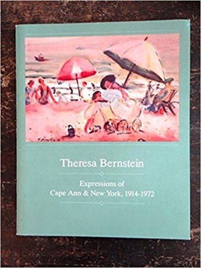 Image for Theresa Bernstein: Expressions of Cape Ann & New York, 1914-1972