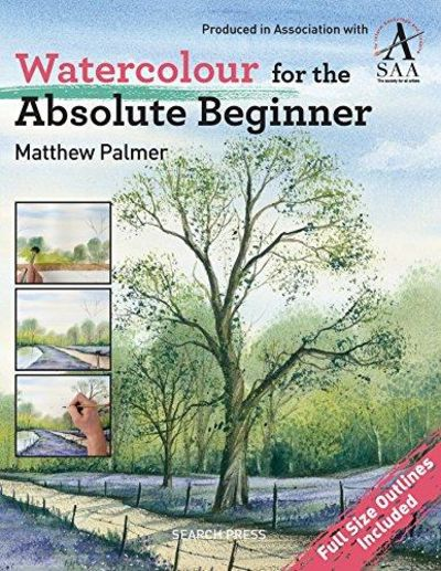 Image for Watercolour for the Absolute Beginner