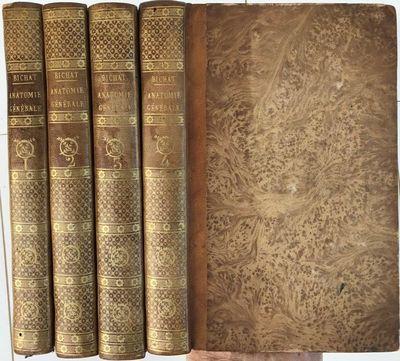 Anatomie generale, appliquee a la physiologie et a la medecine., BICHAT, Francois Xavier (1771-1802).