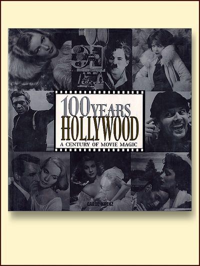 100 Years of Hollywood A Century of Movie Magic, Krenz, Carol