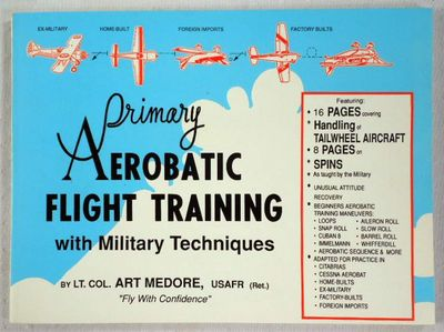 Primary Aerobatic Flight Training with Military Techniques, Medore, Arthur S