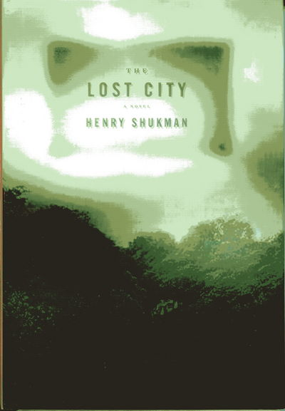 The Lost City (Signed, First Edition)