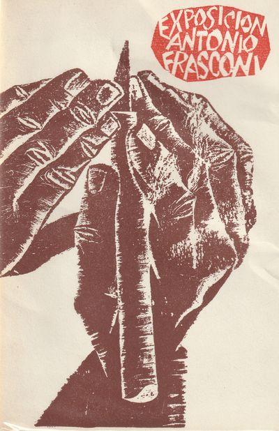 Image for Exposicion Antonio Frasconi. Grabados En Madera. Litographias. Libros Ilustrados 1962-1967