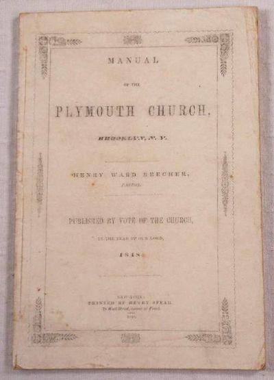 Manual of the Plymouth Church, Brooklyn, New York, Beecher, Henry Ward
