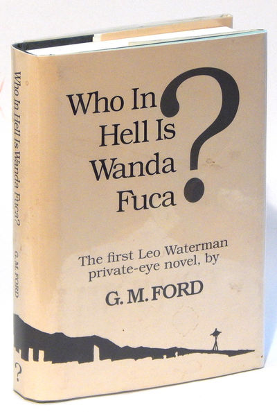 Who In Hell Is Wanda Fuca, Ford, G.M.