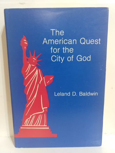Image for The American Quest for the City of God