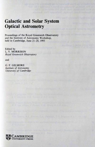 Image for Galactic and Solar System Optical Astrometry; Proceedings of the Royal Greenwich Observatory and the Institute of Astronomy Workshop, Held in Cambridge, June 21-24, 1993.