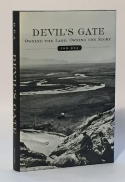 Devil's Gate Owning the Land, Owning the Story, Rea, Tom