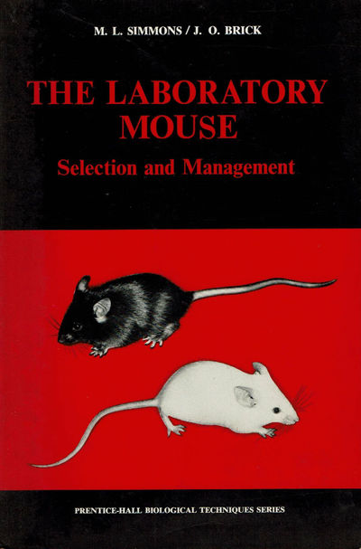 SIMMONS, M. L; BRICK, J. O. - The Laboratory Mouse: Selection and Management.