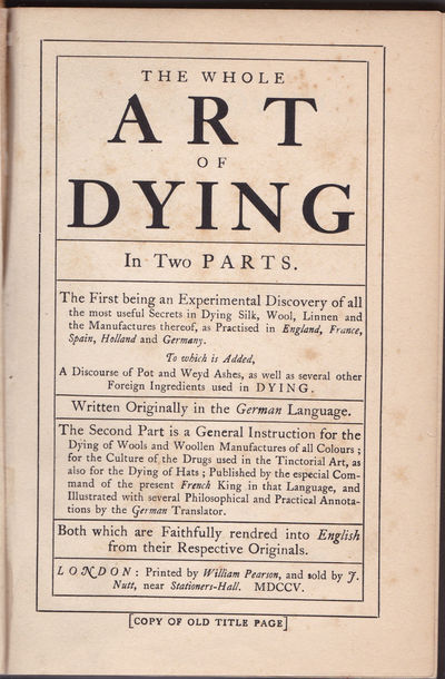 THE ART OF DYING [DYEING]. In Two Parts., Jaggard, William; editor.