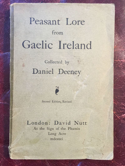 Peasant Lore From Gaelic Ireland  Original 1901 David Nutt Edition, Daniel Deeney