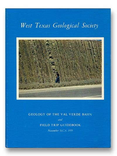 Geology of the Val Verde Basin and Field Trip Guidebook