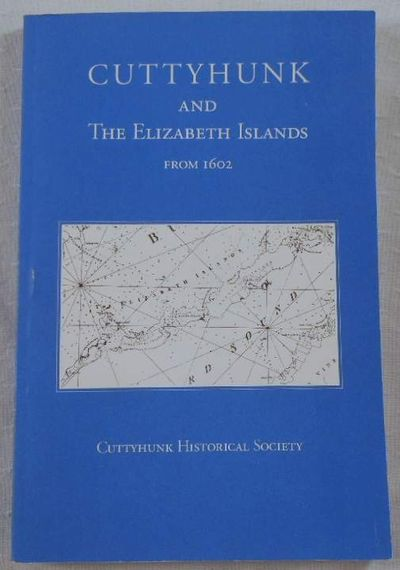 Cuttyhunk and the Elizabeth Islands from 1602, Bosworth, Janet