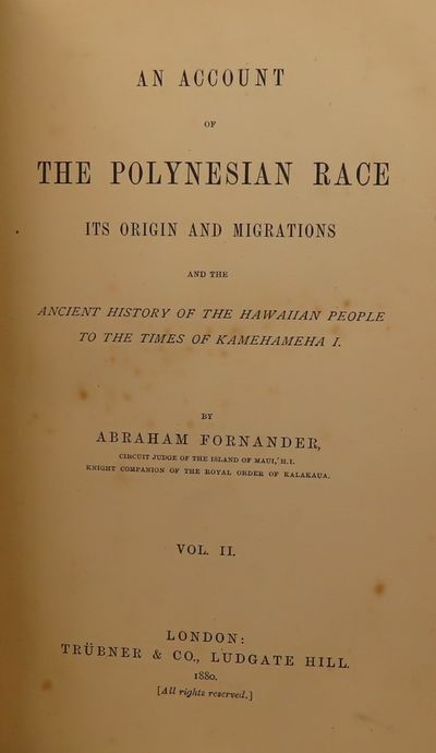 Image for An Account of the Polynesian Race Its Origins and Migrations and the  Ancient History of the Hawaiian People to the Times of Kamehameha I. (3  vol. set)