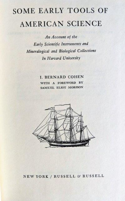 Image for Some Early Tools of American Science; An account of the early scientific instruments and mineralogical and biological collections in Harvard University.