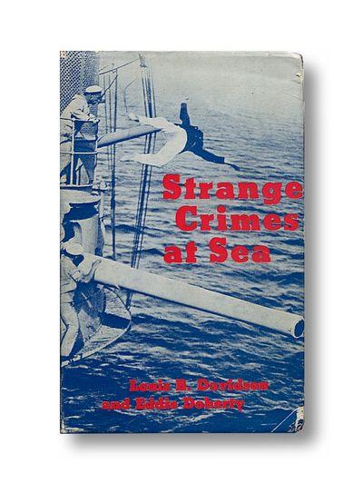 Strange Crimes at Sea, Davidson, Louis B. & Doherty, Eddie