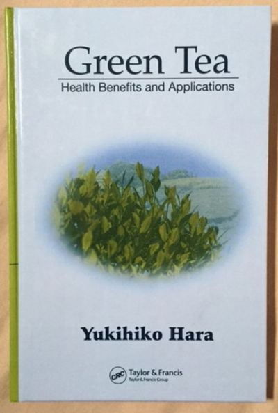Green Tea: Health Benefits and Applications, Hara, Yukihiko
