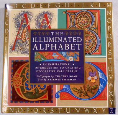 The Illuminated Alphabet, Seligman, Patricia; Noad, Timothy