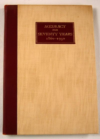 Accuracy for Seventy Years 1860 1930, Pratt & Whitney Company