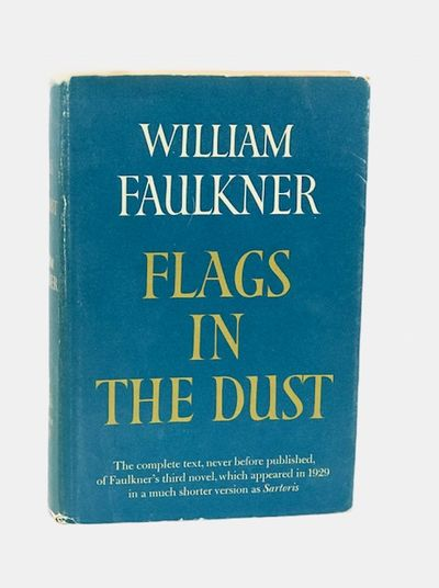 Flags in the Dust, Faulkner, William
