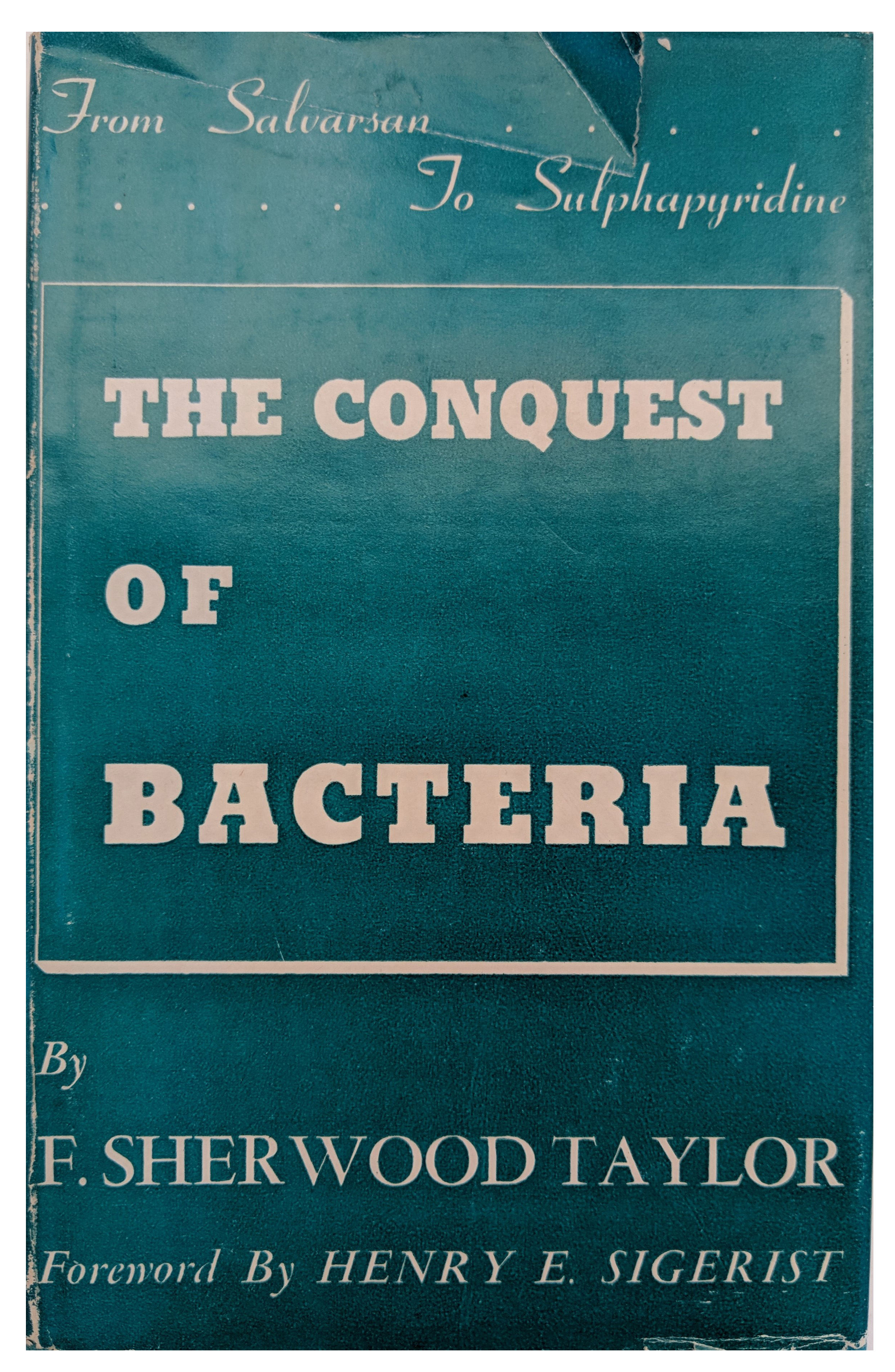 Image for The Conquest of Bacteria; From Salvarsan to Sulphapyridine.