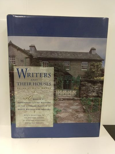 Image for Writers and Their Houses: a Guide to the Writers' Houses of England, Scotland, Ireland