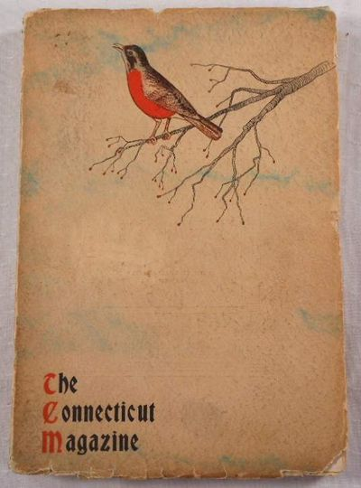 The Connecticut Magazine.  Vol. XI, No. 1 - First Quarter 1907, Connecticut Magazine.  Edited By Francis Trevelyan Miller