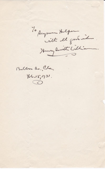 NOTE PAPER INSCRIBED AND SIGNED BY AMERICAN DOCTOR AND AUTHOR HENRY SMITH WILLIAMS WHO ADVOCATED MORE HUMANE TREATMENT OF DRUG ADDICTS., Williams, Henry Smith. (1863-1943). American author, doctor and lawyer.