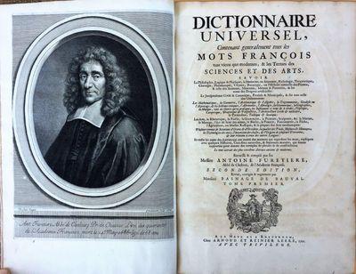 Dictionnaire Universel, Contenant generalement tous les Mots François tant vieux que modernes, & les Termes des Sciences et des Arts…., FURETIERE, Antoine (1619-1688); Pierre BAYLE (1647-1706); Henri BASNAGE DE BEAUVAL (1657-1710).
