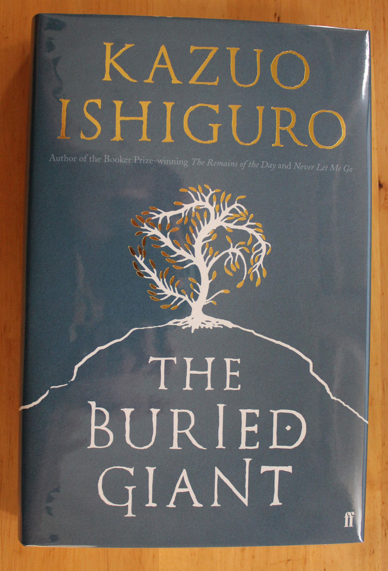 SIGNED UK 1st Kazuo Ishiguro - The Buried Giant NEW and UNREAD Nobel Prize