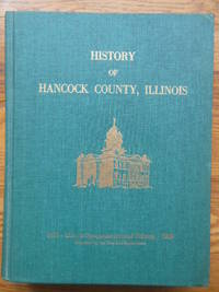 History of Hancock County, Illinois (Illinois Sesquicentennial Edition)