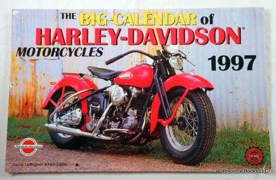 Cal 97 :Big Calendar of Harley-Davidson Motorcycles 1997, Leffingwell, Randy; Cedar, Nick