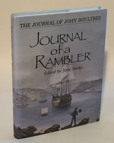 Journal of a Rambler, Boultbee, John and June Starke (ed)