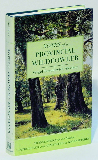 Notes of a Provincial Wildfowler, Aksakov, Sergei Timofeevich