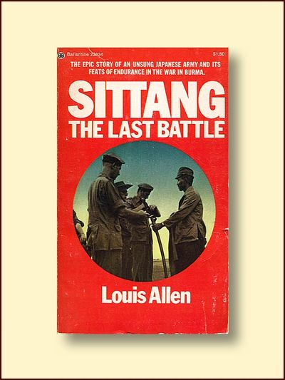Sittang: The Last Battle, Allen, Louis
